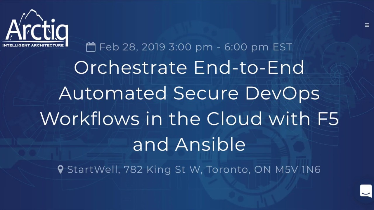 Orchestrate End to End Automated Secure DevOps Workflows in the Cloud with  F5 and Ansible Part2