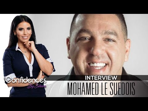 Interview Mohamed le Suédois - Confidences By Siham