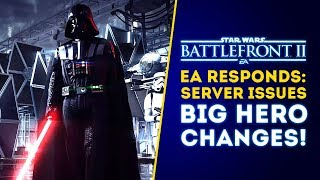EA Responds About Server Issues & BIG HERO CHANGES! - Star Wars Battlefront 2 Update