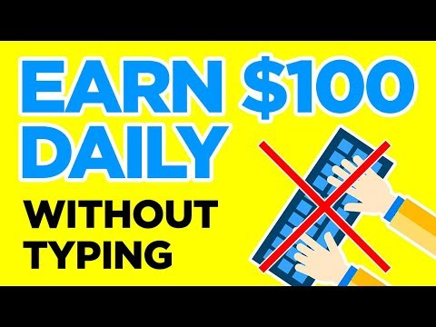 Earn Every Day WITHOUT TYPING **SEE PROOF**
