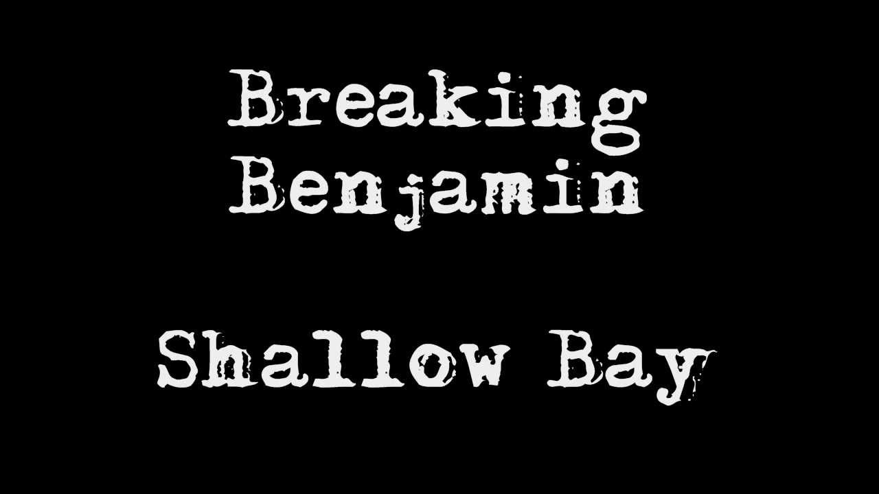 Breaking Benjamin  Shallow Bay And [bonus Song] Forever
