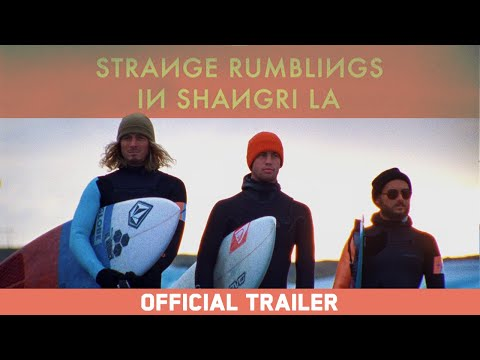 Strange Rumblings in Shangri La - Official Trailer - Globe [HD]