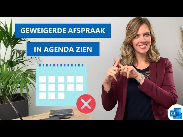 Geweigerde afspraken blijven zien in je Outlook Agenda