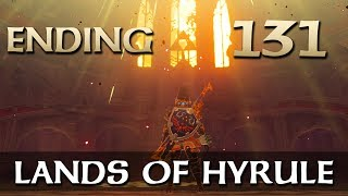 [ENDING | 131] Lands of Hyrule (Let's Play The Legend of Zelda: Breath of the Wild w/ GaLm)