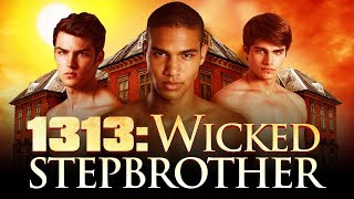 Repeat youtube video 1313: WICKED STEPBROTHER - Official Trailer