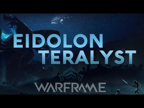 Warframe - How to kill the Eidolon Teralyst