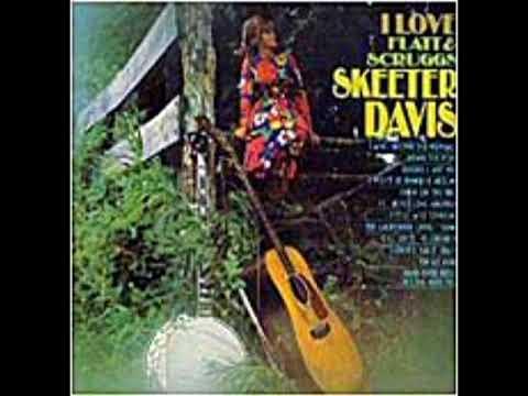 I Love Flatt & Scruggs [1968] - Skeeter Davis