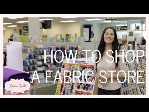 How To Shop A Fabric Store (Fabricana)