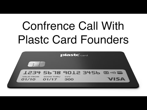 Confrence Call & Q&A With Plastc Card Founders