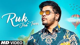Ruk Jao Tum New Hindi Video Song | Deepak | A Shock | Latest Video Song 2019