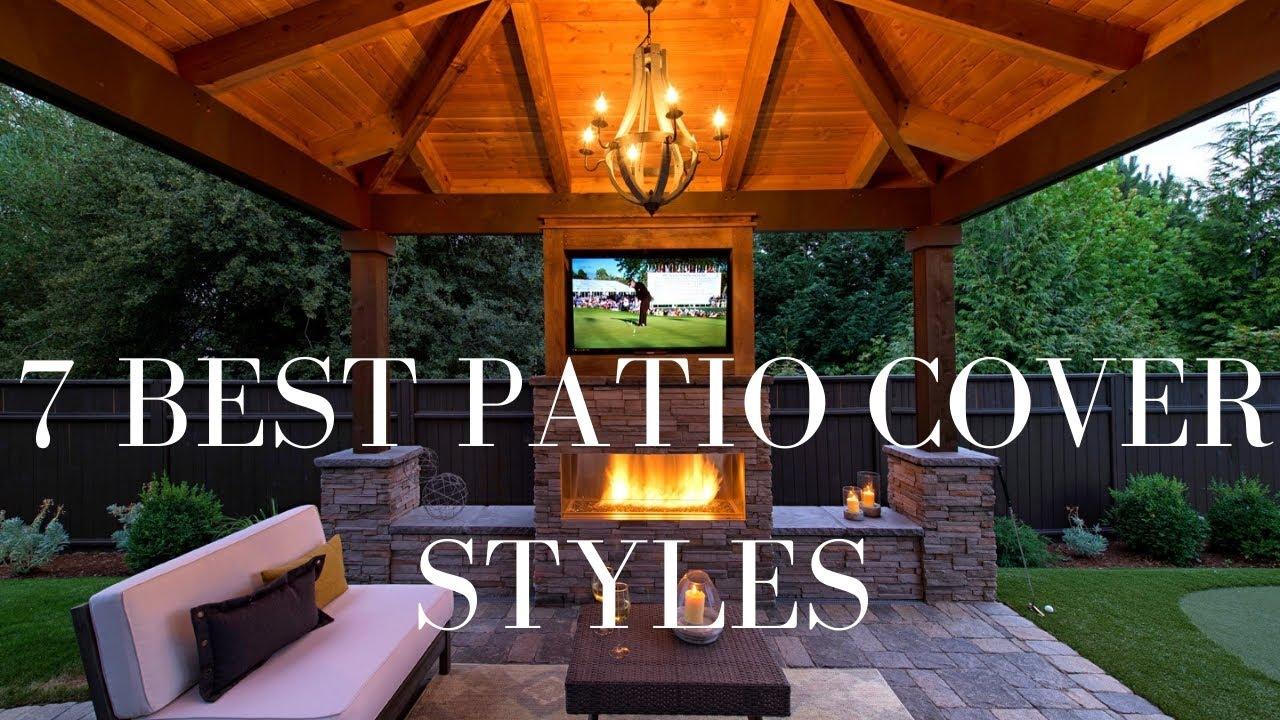 best outdoor patio covers top 7 design ideas