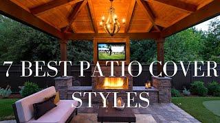 Best Outdoor Patio Covers (Top 7 Design Ideas)