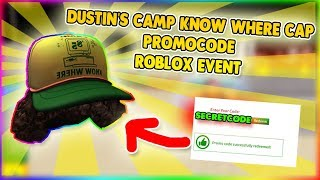 DUSTIN'S CAMP KNOW WHERE CAP PROMOCODE ROBLOX STRANGER THINGS 3 EVENT