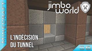 Jimbo World - #56 : L'indécision du tunnel