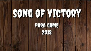 (Lyrics) SONG OF VICTORY - Lagu Resmi Asian Para Game 2018
