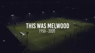 This Was Melwood: A tribute to Liverpool's historic training base | 1950-2020