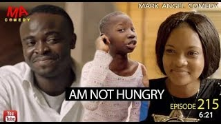 MARK ANGEL COMEDY - AM NOT HUNGRY EPISODE 215 MARK ANGEL TV