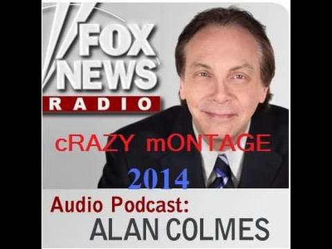 The Alan Colmes Crazy Call Montage 2014 II