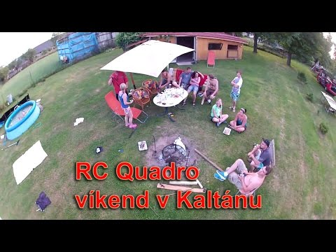 RC Quadro | víkend v Kaltánu - GOPRO czech garden party