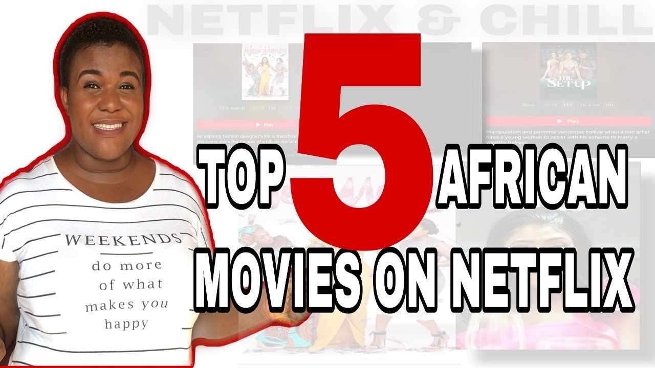 Download TOP 5 AFRICAN MOVIES ON NETFLIX: RECOMMENDATIONS