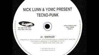 Nick Lunn & YOMC Present Tecno-Punk - Energize (Original Mix)