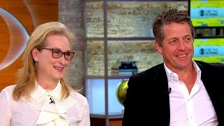 Meryl Streep and Hugh Grant talk Florence Foster Jenkins and politics