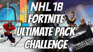 NHL 18 | Ultimate Pack Fortnite Challenge