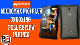 Micromax Canvas Tab P701 Plus || Unboxing & full Review in Hindi ||  Latest 2017 !