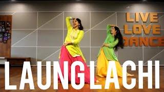 LAUNG LACHI/ MANNAT NOOR/ NEERU BAJWA/ BOLLYWOOD/ PUNJABI DANCE