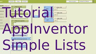 Tutorial - Working with Simple Lists in App Inventor