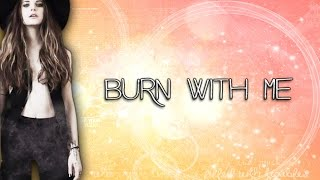 Burn With Me - Juliet Simms lyrics