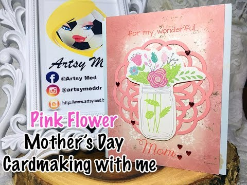 Pink Flower Mother's Day Cardmaking-With-Me | Artsy Med