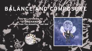 """Stonehands"" by Balance and Composure taken from the acoustic 7"""