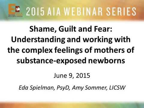 Understanding and Working with the Complex Feelings of Mothers of Substance-exposed Newborns