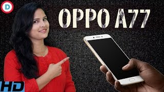 Oppo A77 - ओप्पो ए77 | 4GB RAM, 3200 mAh Battery, 16MP Selfie Camera & More