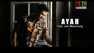 Jen manurung - AYAH ( Official Musik Video )