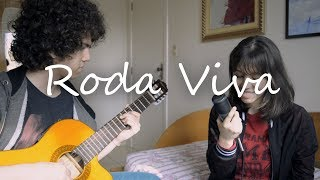 Roda viva - Chico Buarque (Cover by The Olives)