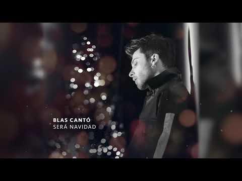 Blas Cantó - Será Navidad (Audio Oficial)