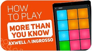 Video How to play: MORE THAN YOU KNOW (Axwell Λ Ingrosso) - SUPER PADS - Kit Madness download MP3, 3GP, MP4, WEBM, AVI, FLV Januari 2018