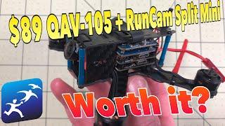 QAV105 with a Runcam Split Mini?  For $89 I had to try it!