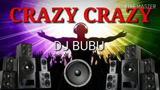 Crazy crazy odia song DJ bubu..