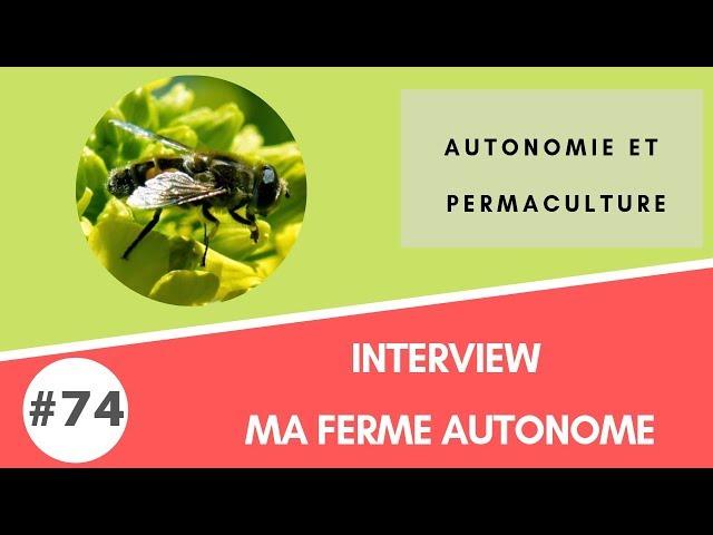 #74 Interview : Ma Ferme Autonome à la Survival Expo
