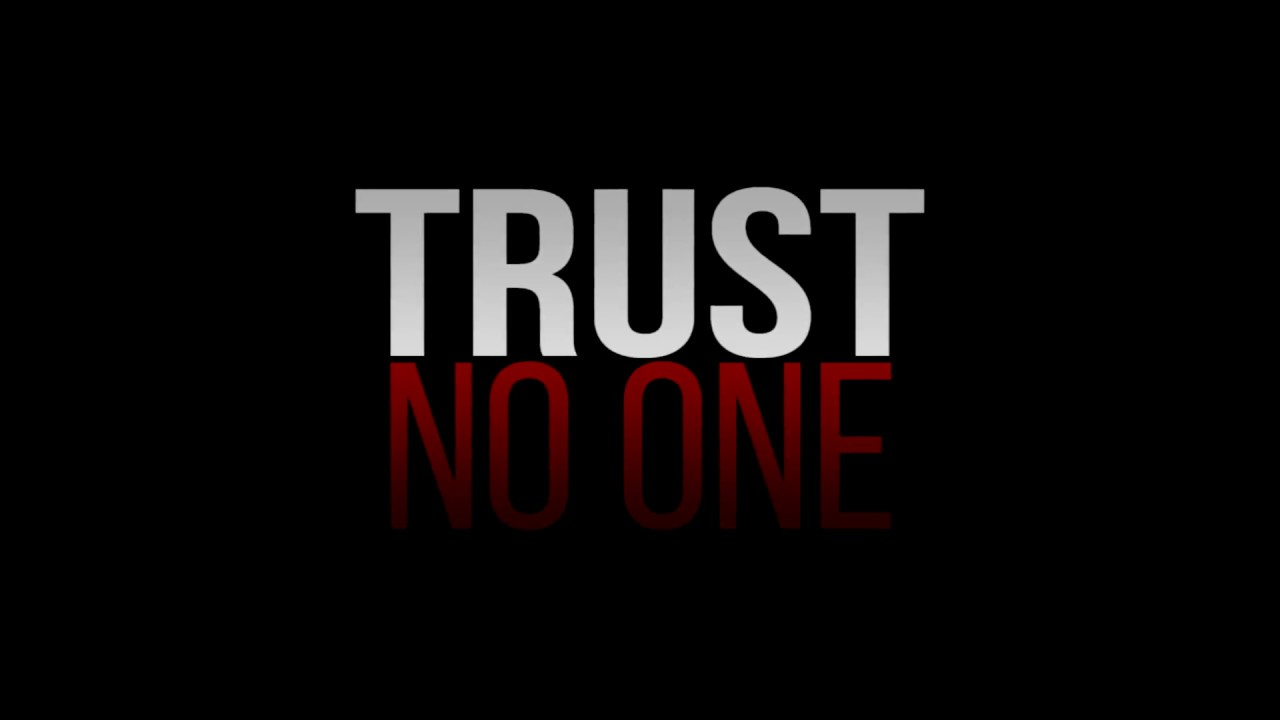 trust no one trailer youtube