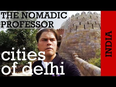 "INDIA: What are the ""Seven Cities"" of Delhi?"