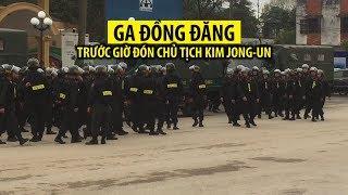 An ninh tại ga Đồng Đăng trước giờ đón tàu bọc thép của Chủ tịch Kim Jong un