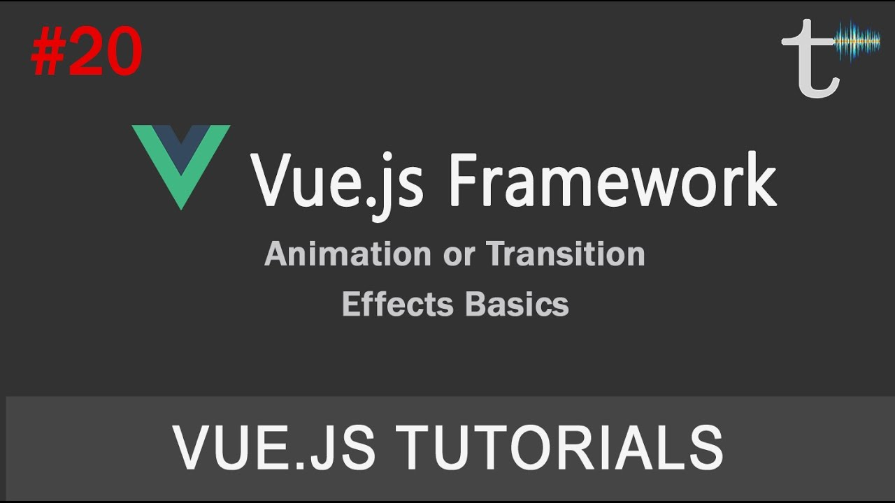 20 Vue js 2 Tutorials Animation or Transition Effects Basics