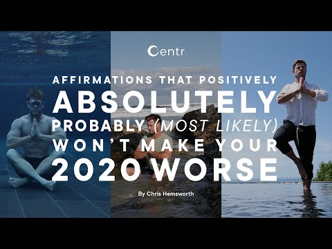 Affirmations That Positively, Absolutely, Probably (Most Likely) Won't Make Your 2020 Worse.
