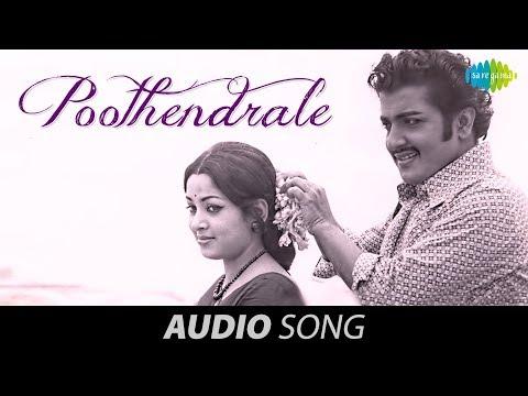 Bhuvana Oru Kelvi Kuri | Poothendrale song
