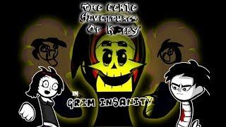 The Eerie Adventures Of Kally   Grim Insanity