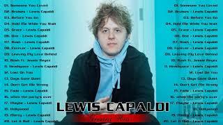 Lewis Capaldi Best Songs - Lewis Capaldi Greatest Hits Album 2020